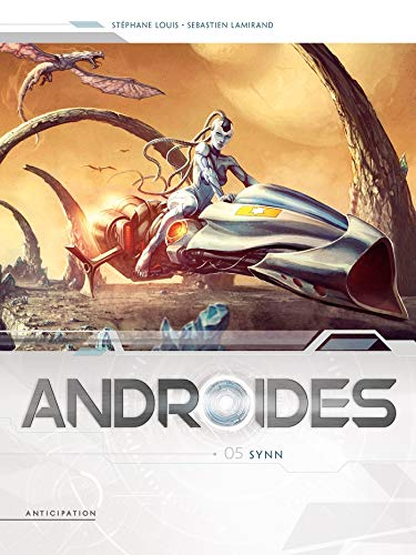 ANDROÏDES, T05 : SYNN