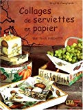 COLLAGES DE SERVIETTES EN PAPIER