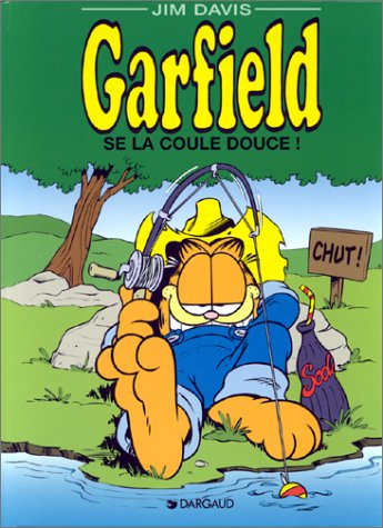 GARFIELD : GARFIELD SE LA COULE DOUCE