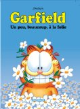 GARFIELD, T 47 : UN PEU, BEAUCOUP, À LA FOLIE