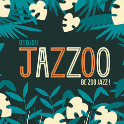 JAZZOO : BE ZOO JAZZ !