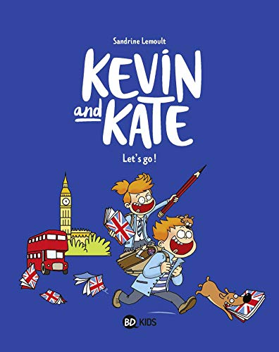 KEVIN AND KATE : LET'S GO !