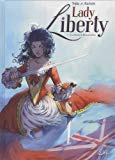 LADY LIBERTY, T03: TREIZE COLONIES