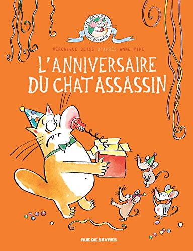 LE CHAT ASSASSIN, T 04 : L'ANNIVERSAIRE DU CHAT ASSASSIN