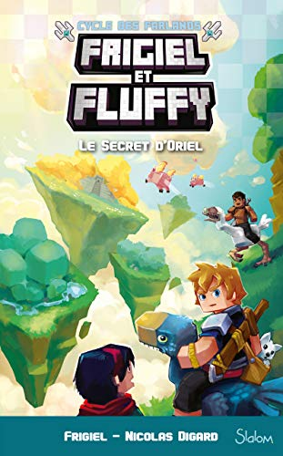 LE FRIGIEL ET FLUFFY :SECRET D'ORIEL