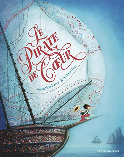 LE PIRATE DE COEUR