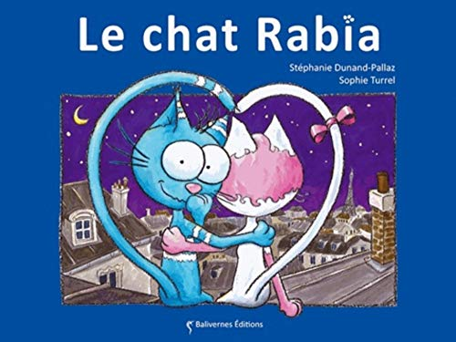 LES PETITS CHATS : LE CHAT RABIA
