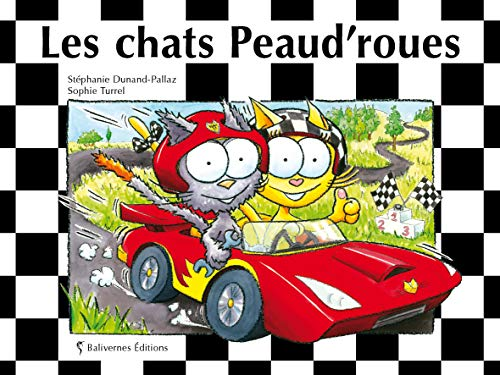 LES PETITS CHATS: LES CHATS PEAUD'ROUES