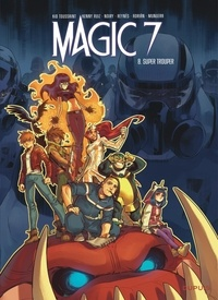 MAGIC 7, T 08 : SUPER TROUVER