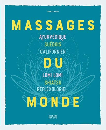 MASSAGES DU MONDE