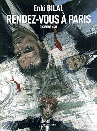 MONSTRE, T 03 : RENDEZ-VOUS À PARIS