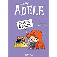 MORTELLE ADELE, T 08 : PARENTS A VENDRE