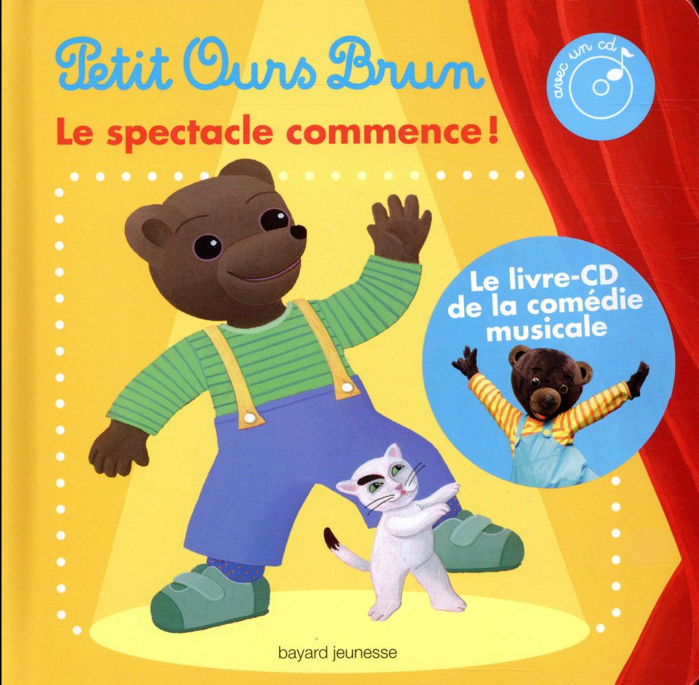 PETIT OURS BRUN, LE SPECTACLE COMMENCE !