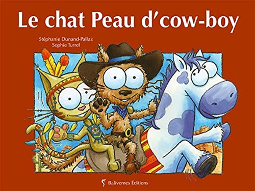 PETITS CHATS : LE CHAT PEAU D'COW-BOY