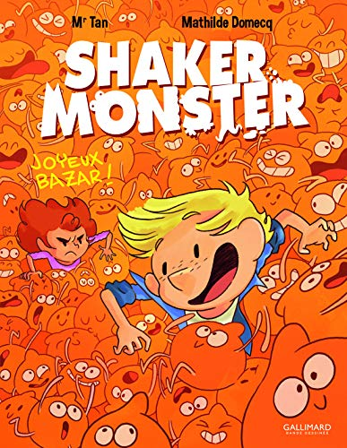 SHAKER MONSTER, T 03 : JOYEUX MONSTER !