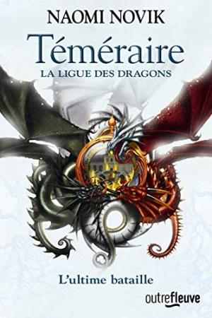 TÉMÉRAIRE, T 09 : LA LIGUE DES DRAGONS