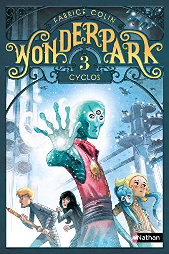 WONDERPARK, T 03 : CYCLOS